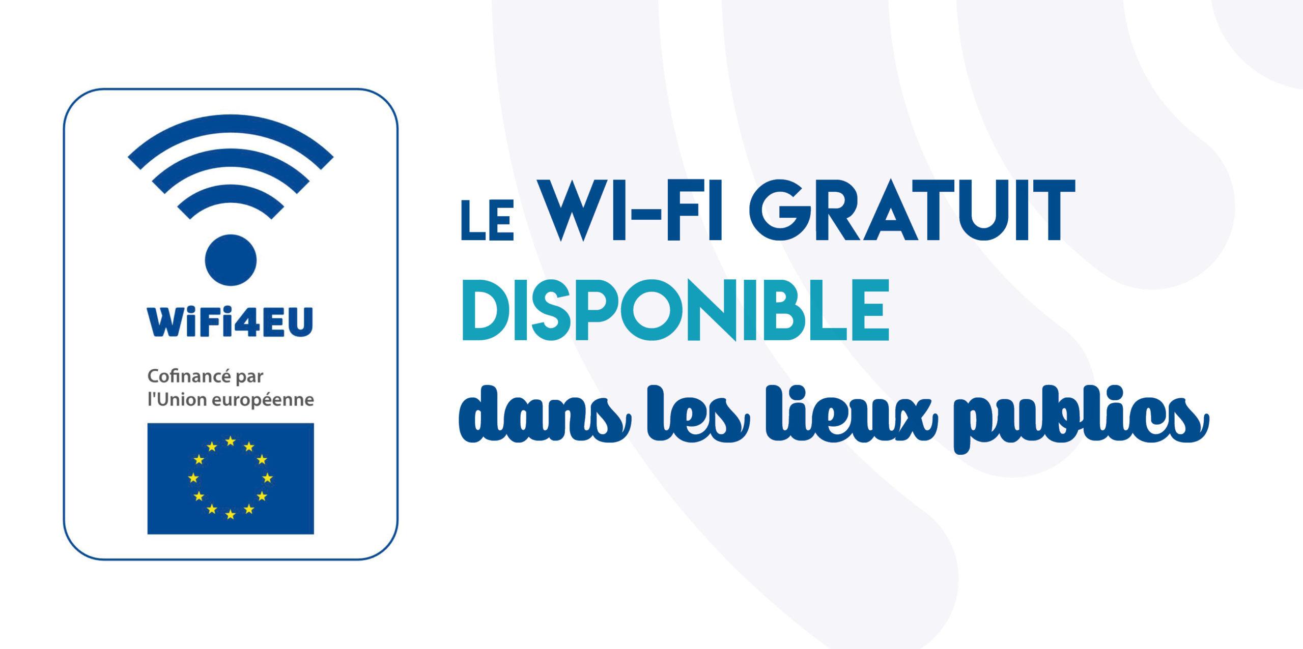 Mise en service du Wifi Public – WiFi4EU